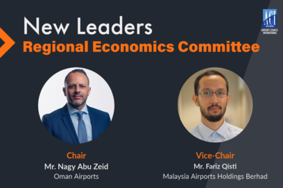 Mr. Nagy Abu Zeid of Oman Airports and Mr. Fariz Qisti of Malaysia Airports Holdings Berhad affirmed as Chair and Vice Chair of Regional Economics Committee.