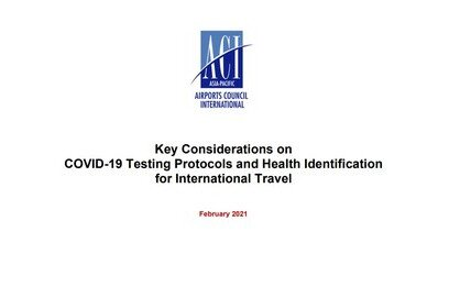 Position paper with key considerations on COVID-testing and passenger health identification contributes to discussion on testing and health identification and represents the view of the airport industry.